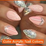 Cute Acrylic Nail Colors , 6 Cute Acrylic Nail Designs In Nail Category