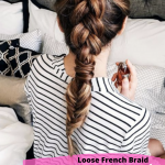 Loose French Braid Going Out Hairstyle , 5 Perfect Going Out Hairstyle Ideas 2020 In Hair Style Category