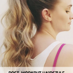 post workout hairstyle , How To Tame Your Post workout Hair Situation (Without Showering) In Hair Style Category